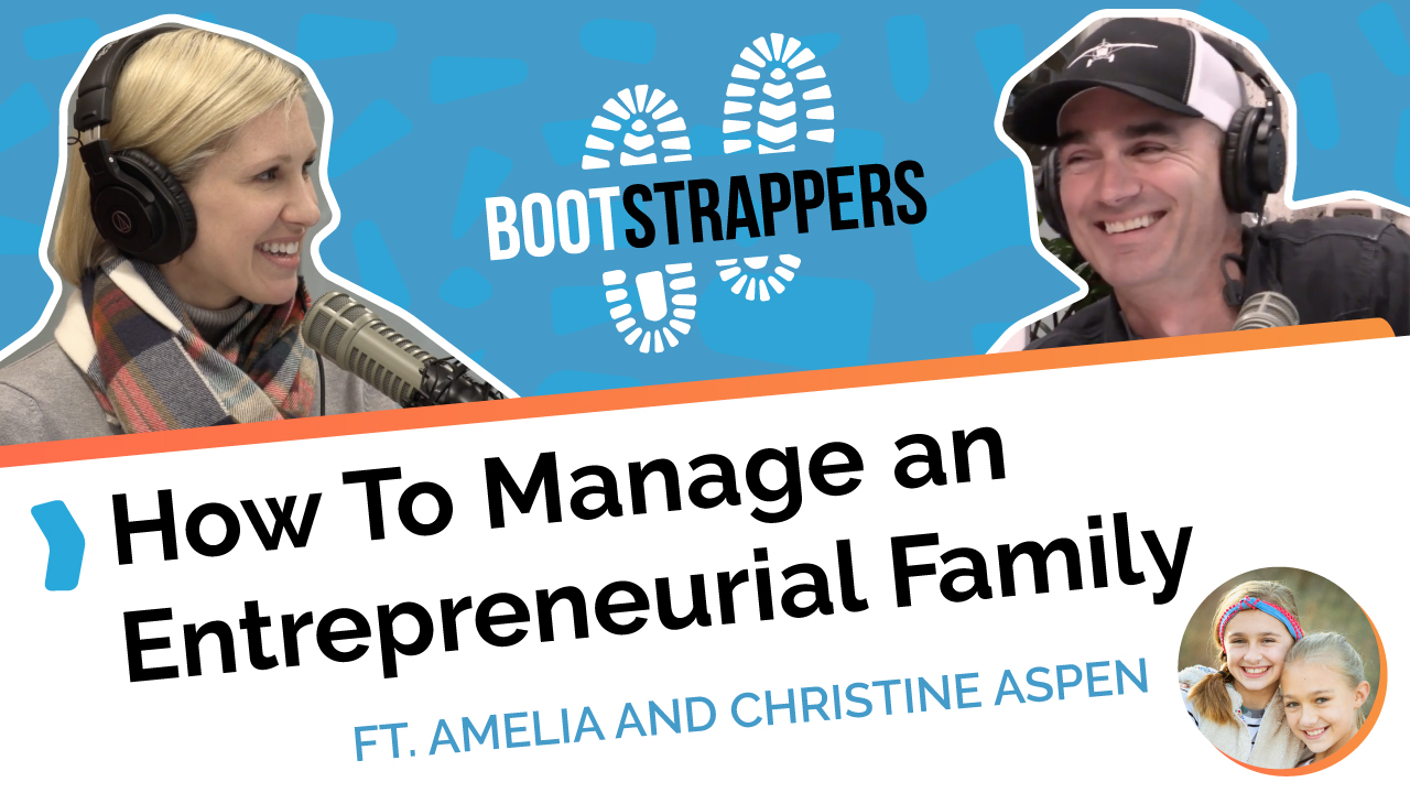 anequim-bootstrappers-how-to-manage-an-entrepreneurial-family