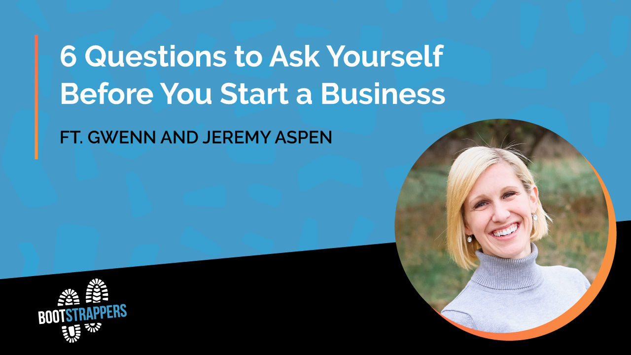 anequim-bootstrappers-questions-to-ask-yourself-before-starting-a-business
