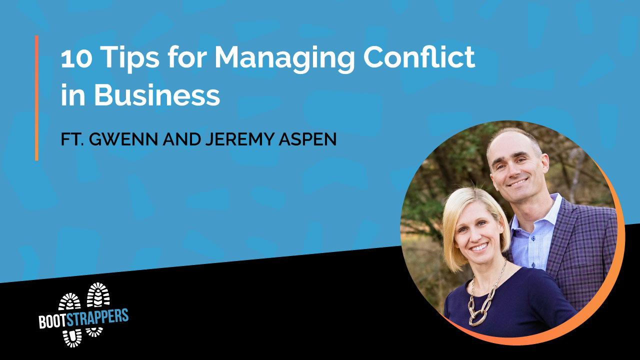 anequim-bootstrappers-10-tips-managing-conflict-business