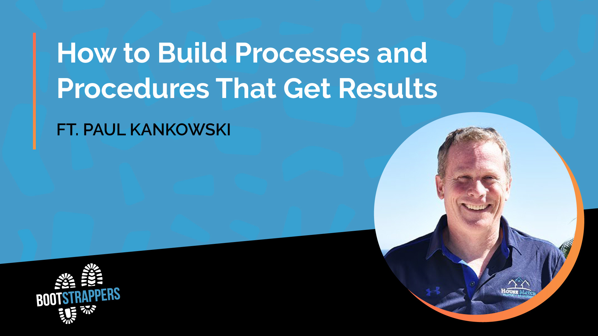 anequim-bootstrappers-how-to-build-processes-and-procedures-that-get-results-paul-kankowski