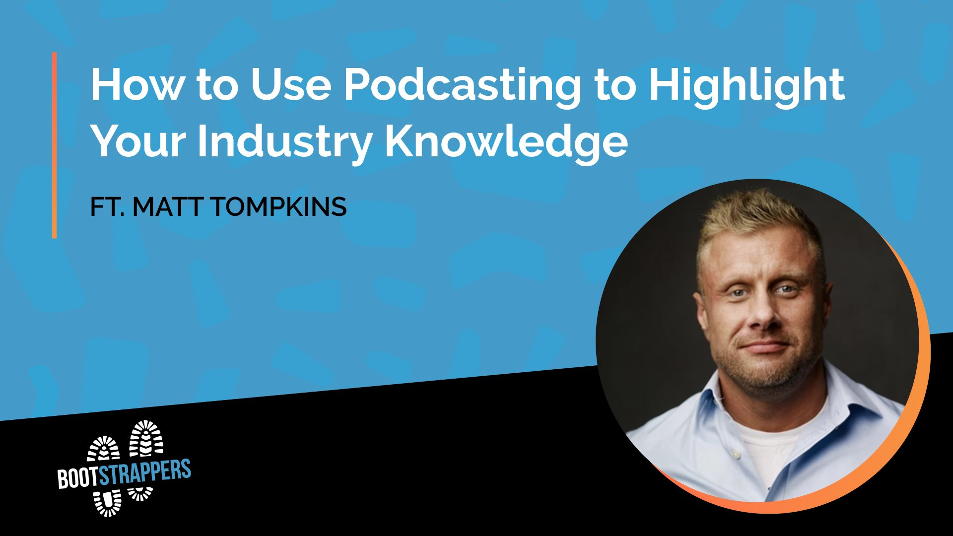 anequim-bootstrappers-how-to-use-podcasting