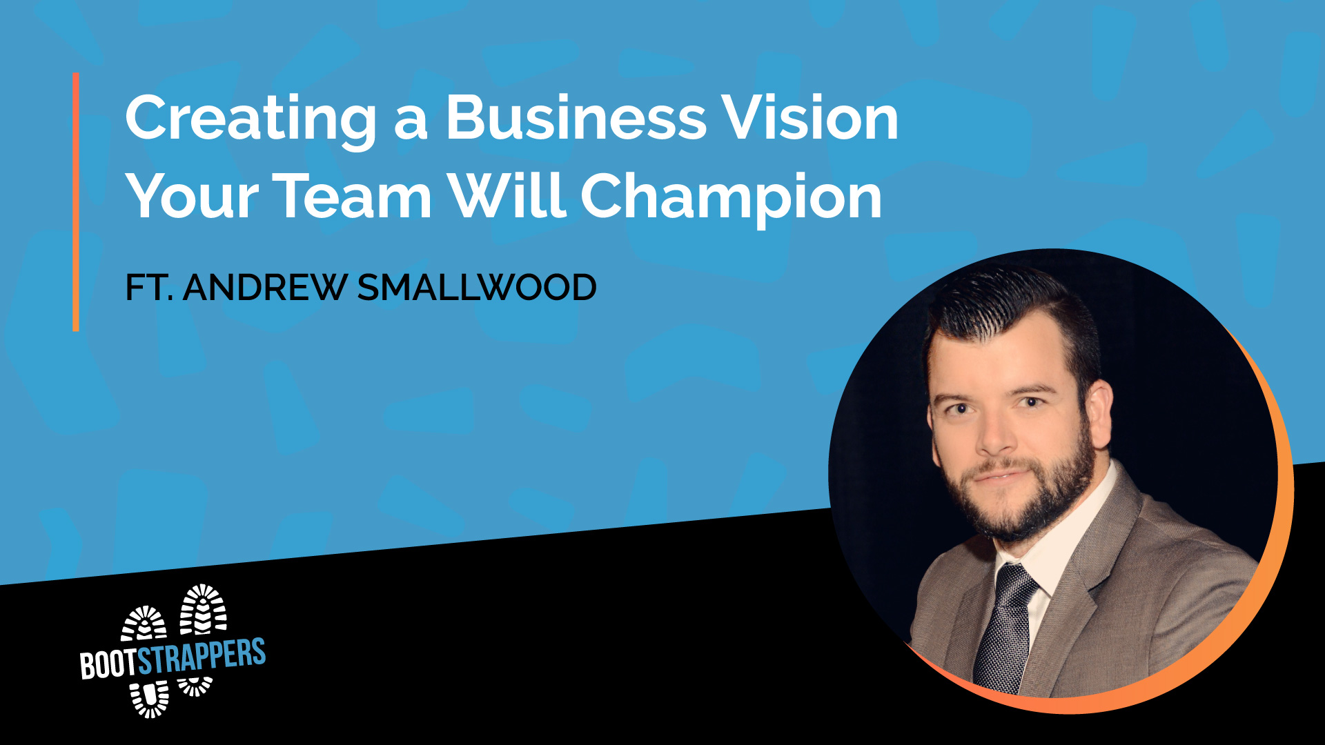 anequim-bootstrappers-creating-business-vision-your-team-will-champion